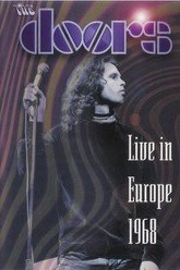 The Doors - Live in Europe 1968 Trailer