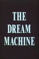 The Dream Machine Trailer