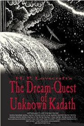 The Dream-Quest of Unknown Kadath Trailer