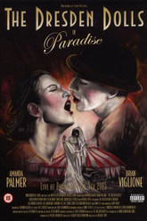 The Dresden Dolls: Paradise Trailer