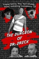The Dungeon of Dr. Dreck Trailer