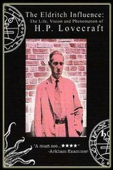 The Eldritch Influence: The Life, Vision, and Phenomenon of H.P. Lovecraft Trailer