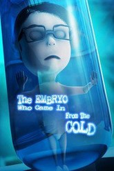 The Embryo Who Came in from the Cold Trailer