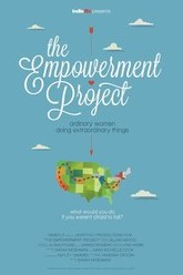The Empowerment Project: Ordinary Women Doing Extraordinary Things Trailer