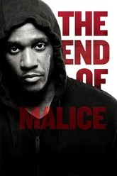 The End of Malice Trailer