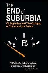 The End of Suburbia: Oil Depletion and the Collapse of the American Dream Trailer