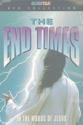 The End Times: In the Words of Jesus Trailer