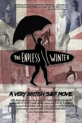 The Endless Winter - A Very British Surf Movie Trailer