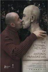 The Eternal Return of Antonis Paraskevas Trailer