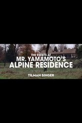 The Events at Mr. Yamamoto's Alpine Residence Trailer
