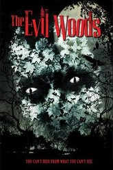 The Evil Woods Trailer