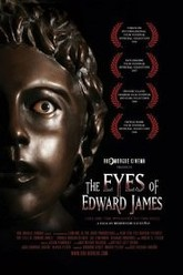 The Eyes Of Edward James Trailer
