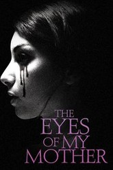 The Eyes of My Mother Trailer