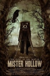 The Facts in the Case of Mister Hollow Trailer