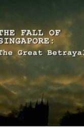 The Fall of Singapore: The Great Betrayal Trailer