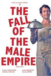 The Fall of the Male Empire Trailer
