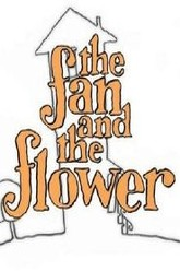 The Fan and the Flower Trailer