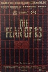 The Fear of 13 Trailer