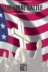 The Final Battle - Christian Fundamentalists in the USA Trailer