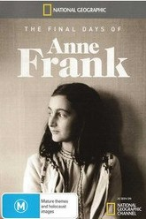 The Final Days of Anne Frank Trailer