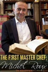 The First Masterchef: Michel Roux on Escoffier Trailer