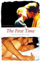 The First Time - Bedingungslose Liebe Trailer