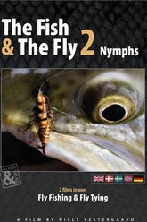 The Fish & The Fly 2: Nymphs Trailer