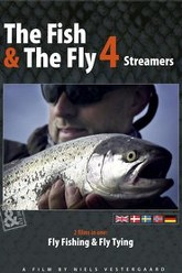 The Fish & The Fly 4: Streamers Trailer