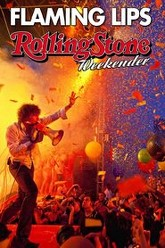 The Flaming Lips: Rolling Stone Weekender Trailer