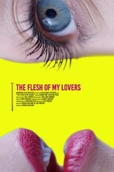 The Flesh Of My Lovers Trailer