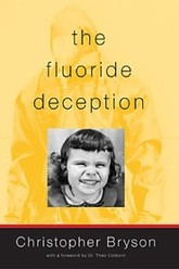 The Fluoride Deception Trailer