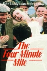 The Four Minute Mile Trailer