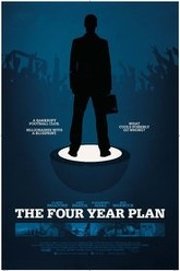 The Four Year Plan Trailer