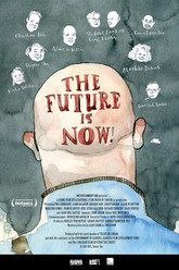 The Future Is Now! Trailer