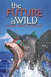 The Future is Wild Trailer