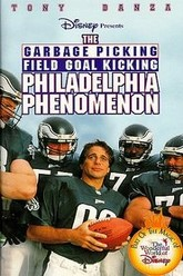The Garbage Picking Field Goal Kicking Philadelphia Phenomenon Trailer