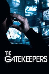 The Gatekeepers Trailer