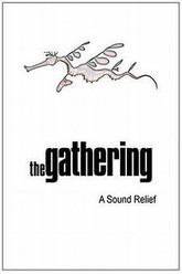 The Gathering: A Sound Relief Trailer