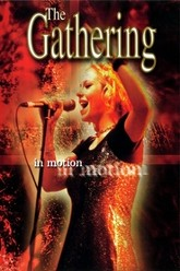 The Gathering: In Motion Trailer