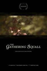 The Gathering Squall Trailer