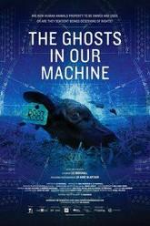 The Ghosts in Our Machine Trailer