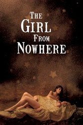 The Girl from Nowhere Trailer