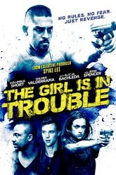 The Girl is in Trouble Trailer