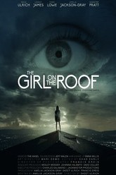 The Girl on the Roof Trailer