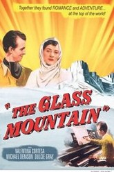 The Glass Mountain Trailer