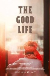 The good life Trailer