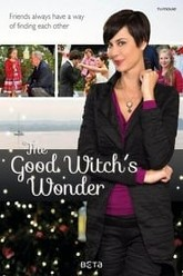 The Good Witch's Wonder Trailer