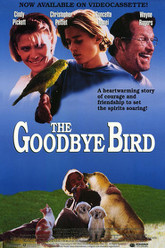 The Goodbye Bird Trailer