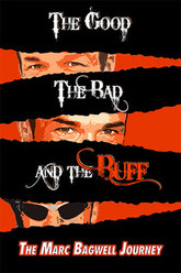 The Good..The Bad..The Buff: The Marc Bagwell Journey Trailer