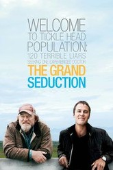 The Grand Seduction Trailer